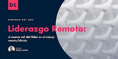 Liderazgo Remoto: el nuevo rol del líder en el trabajo remoto entradas