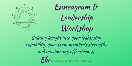 Enneagram & Leadership: collaborative effectiveness for you & your team tickets