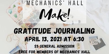 Make!: Gratitude Journaling Workshop tickets