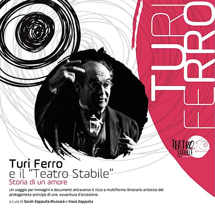 """Immagine Turi Ferro e il """"Teatro Stabile"""". Storia di un amore"""