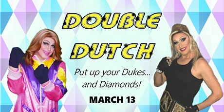 Double Dutch...Put up your dukes...and Diamonds! tickets