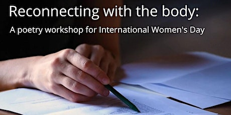 Reconnecting With The Body - Creative Writing Workshop tickets