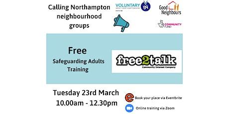 Free Safeguarding Adults Training for Northampton Neighbourhood Groups tickets