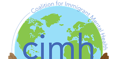 COALITION FOR IMMIGRANT MENTAL HEALTH  2020 - 2021  CONVENING SERIES tickets