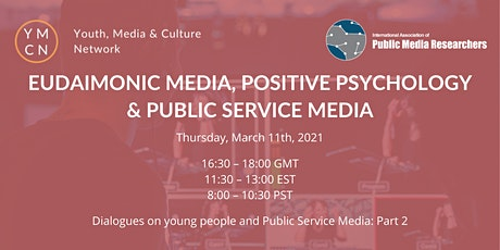 Eudaimonic Media, Positive Psychology & PSM - Dialogues@ YMCN & IAPMR tickets