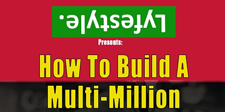 How to build a Multi Million Dollar Clothing Brand tickets