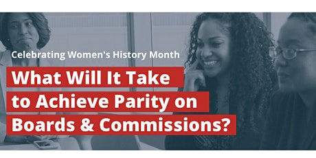 What will it take to achieve Parity on Boards and Commissions? tickets