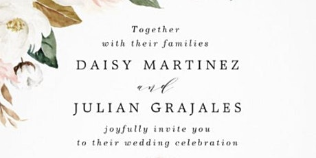 Wedding of Daisy Martinez & Julian Grajales tickets