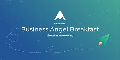 AddedVal.io Angel + VC Breakfast Tickets