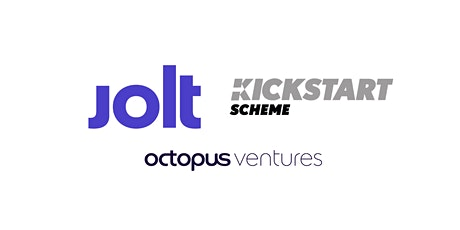 Kickstart Scheme Webinar with Jolt & Octopus Ventures tickets