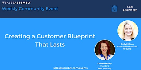 Creating A Customer Blueprint That Lasts tickets