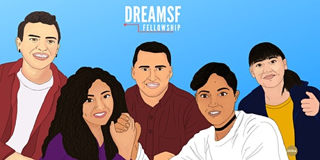 DreamSF Fellowship 2021 Application Info Session tickets