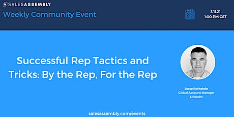 Successful Rep Tactics and Tricks: By the Rep, For the Rep tickets