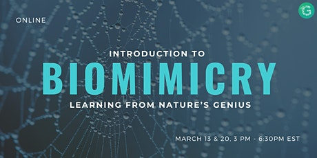 Introduction to Biomimicry: Learning From Nature's Genius tickets