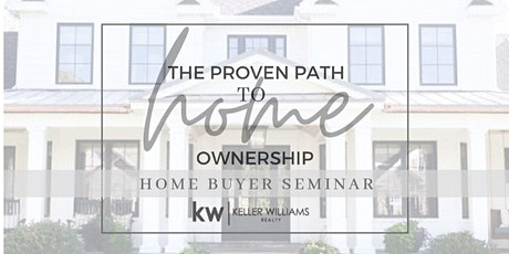 Proven  Path to Home Ownership, 1st Time Home Buyer Webinar tickets