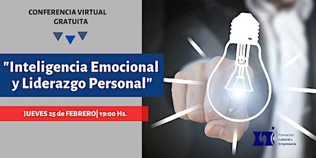 """Conferencia Virtual Gratuita: """"Inteligencia Emocional y Liderazgo Personal"""" entradas"""