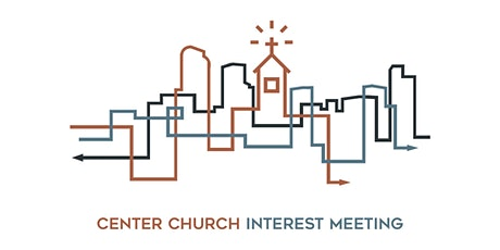 Center Church Interest Dessert tickets