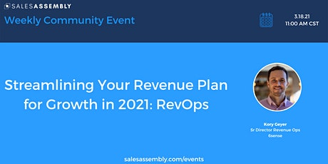 Streamlining Your Revenue Plan for Growth in 2021: RevOps tickets