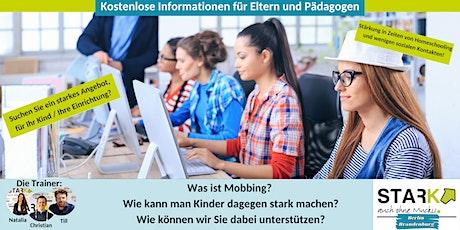 Eltern und Pädagogeninfos - Kinder stärken gegen Mobbing Tickets