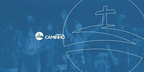 Igreja do Caminho - 07/03 ingressos