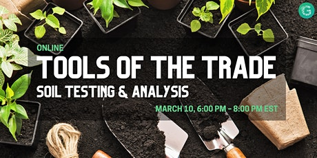 Tools of the Trade: Soil Testing & Analysis tickets