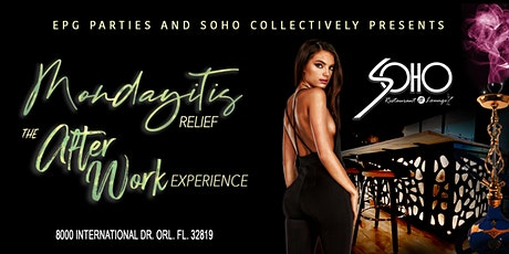Mondayitis RELIEF the After Work experience tickets