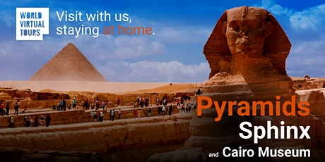 Pyramids and Egyptian Museum: Ancient Egypt Virtual Tour entradas