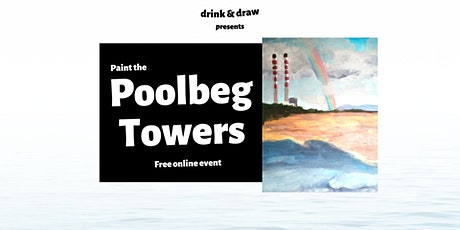 Paint The Poolbeg Towers (Drink & Draw) tickets