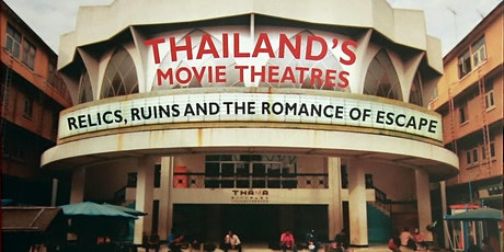 Exploring and Photographing Old Movie Theatres in Southeast Asia tickets