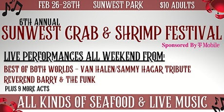 6th Annual SunWest Crab & Shrimp Festival Sponsored  by T-Mobile tickets