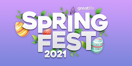 Spring Fest 2021 at Great Life Church tickets