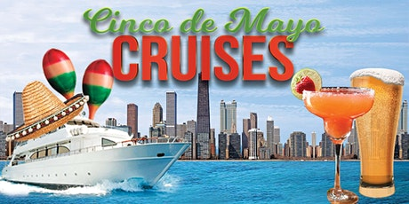 Cinco de Mayo Party Cruises  on Lake Michigan (21+ Only) tickets