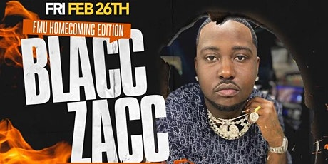 Takeover Friday's: FMU Homecoming Edition w/ Blacc ZaccPerforming Live tickets