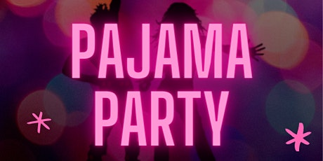 12th Annual Pajama Party tickets