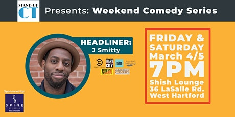 WknD Comedy Series Featuring J Smitty! tickets