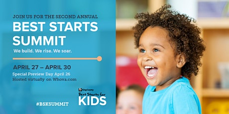 Best Starts for Kids Virtual Summit 2021: We build. We Rise. We Soar. tickets