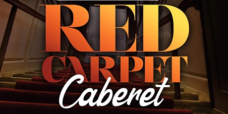 Red Carpet Cabaret | Friday Feb 26th | 10pm-2am tickets