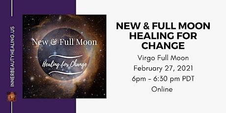 Feb 27 - Full Moon Meditation: Healing for Change tickets