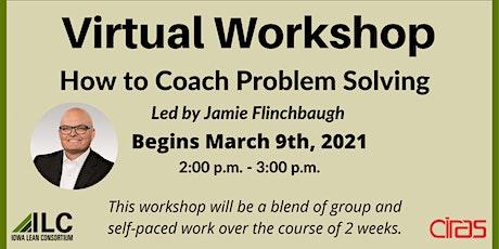 ILC How to Coach Problem Solving Virtual Workshop biglietti