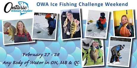 OWA 2021 Ice Fishing Challenge Weekend Tickets