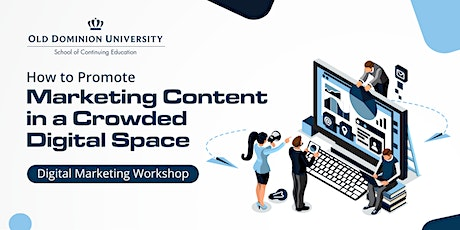 How to Promote Marketing Content in a Crowded Digital Space | Worskhop tickets