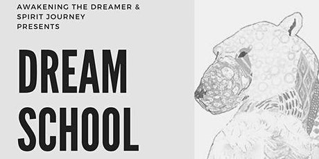 Dream School: Dreaming 101 tickets