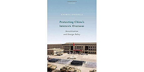 Protecting China's Interests Overseas: Securitization and Foreign Policy tickets