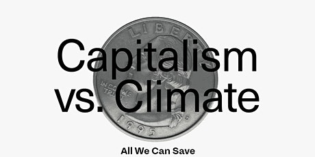 Science & Society 5: Capitalism vs. Climate tickets