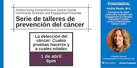 Charla: La detección del cáncer: Cuales pruebas hacerse y a cuales edades entradas