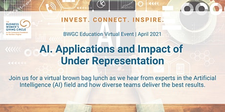 BWGC April Event AI for All. Applications & Impact  of Under Representation tickets