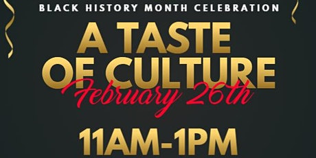 Taste of Culture: A Black History Month Celebration tickets