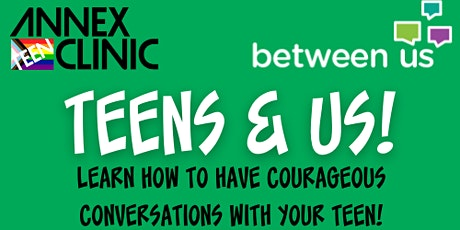 Teens and Us! Talking with our Teens about Gender tickets