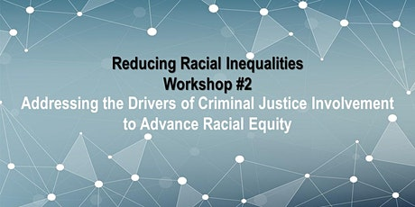 RRI Workshop #2: Drivers of Racial Inequalities in Criminal Justice tickets