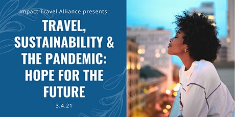 Travel, Sustainability & the Pandemic: Hope for the Future tickets